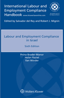 Labour and Employment Compliance in Israel, Sixth edition by HOROVITZ