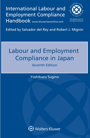 Labour and Employment Compliance in Japan, Seventh edition by SUGINO