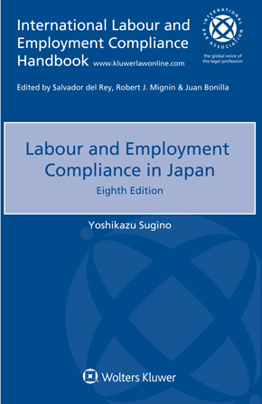 Labour and Employment Compliance in Japan, Eighth edition by SUGINO