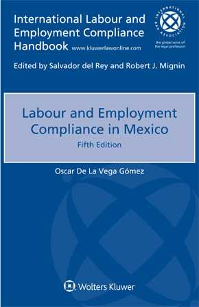 Labopur and Employment Compliance in Mexico, Fifth Edition by GOMEZ