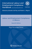 Labour and Employment Compliance in Mexico, Seventh edition by GOMEZ