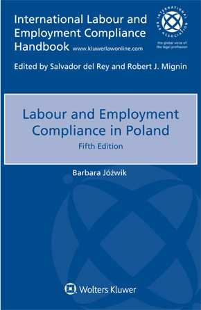 Labour and Employment Compliance in Poland, 5th edition by JOZWIK