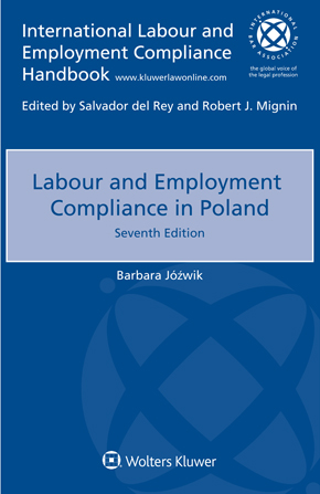 Labour and Employment Compliance in Poland, Seventh edition by JOZWIK