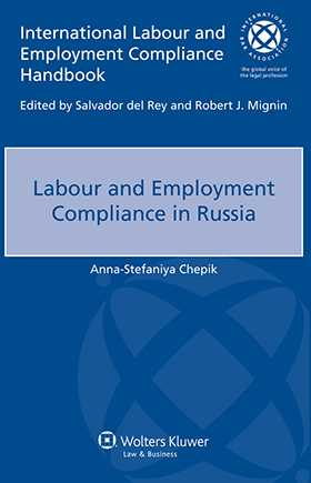 Labour and Employment Compliance in Russia by Anna-Stefaniya Chepik
