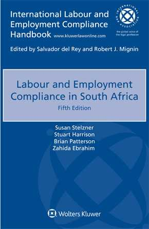 Labour and Employment Compliance in South Africa, Fifth Edition by STELZNER
