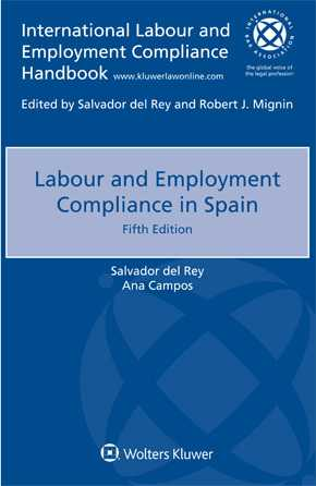 Labour and Employment Compliance in Spain, Fifth edition by DEL REY