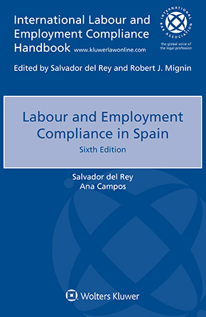 Labour and Employment Compliance in Spain, Sixth edition by DEL REY