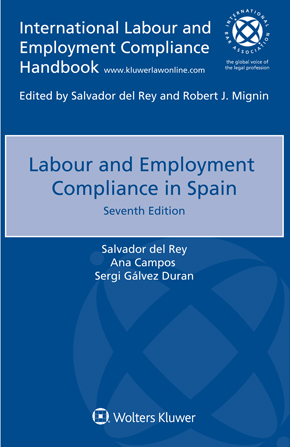 Labour and Employment Compliance in Spain, Seventh edition by DEL REY