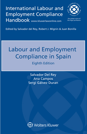 Labour and Employment Compliance in Spain, Eighth edition by DEL REY