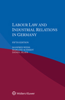 Labour Law and Industrial Relations in Germany, Fifth edition by SCHMIDT