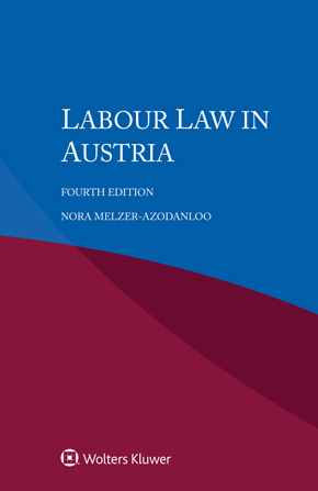 Labour Law in Austria, Fourth edition by AZODANLOO