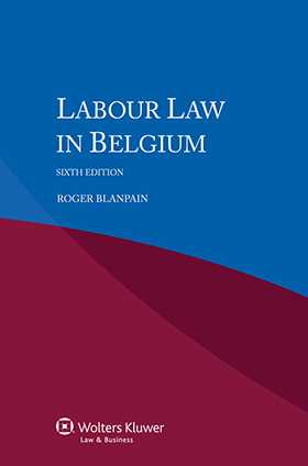 Labour Law in Belgium - 6th edition