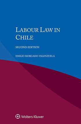 Labour Law in Chile, Second Edition