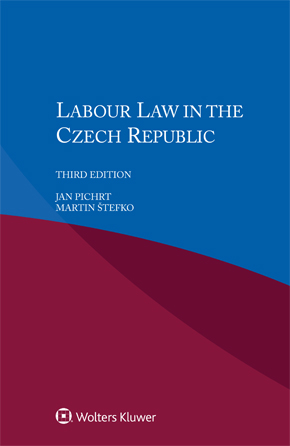 Labour Law in the Czech Republic, Third edition by PICHRT