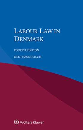 Labour Law in Denmark, Fourth Edition