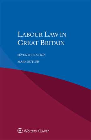 Labour Law in Great Britain, Seventh edition by HARDY