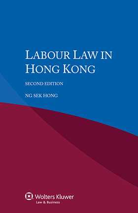 Labour Law in Hong Kong - Second Edition