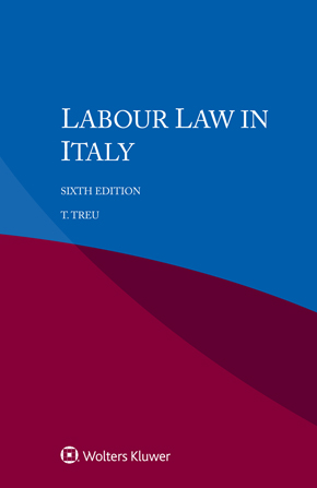 Labour Law in Italy, Sixth edition by TREU