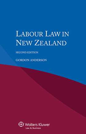 Labour Law in New Zealand - Second Edition