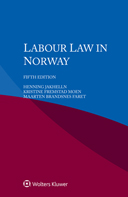 Labour Law in Norway, Fifth Edition by JAKHELLN