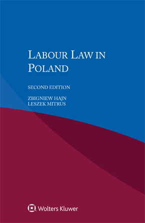 Labour Law in Poland, Second edition by HAJN