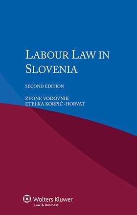 Labour Law in Slovenia - Second Edition