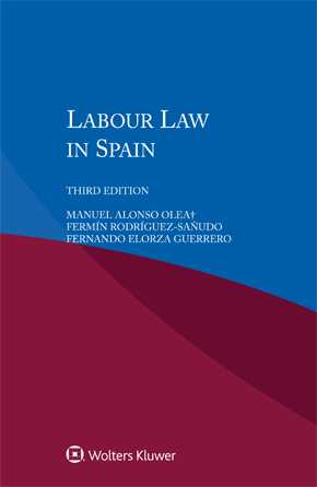 Labour Law in Spain, Third edition by OLEA