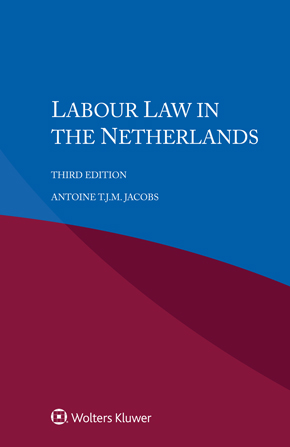 Labour Law in the Netherlands, Third edition by JACOBS