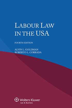 Labour Law in the USA - Fourth Edition