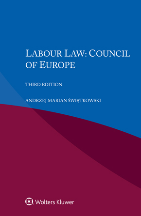 Labour Law: Council of Europe, Third edition by SWIATKOWSKI