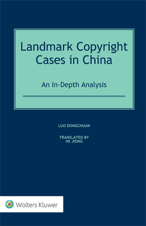 Landmark Copyright Cases in China: An In-Depth Analysis by LUO