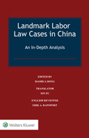 Landmark Labor Law Cases in China: An In-Depth Analysis by DONG