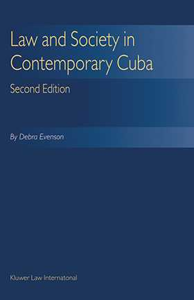 Law & Society Contemporary Cuba - Second Edition