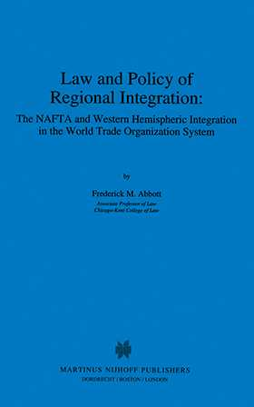 Law And Policy Of Regional Integration, The Nafta And Western Hem