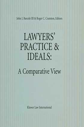 Lawyers' Practice Ideals, A Comparative  View by John J. Barceló Iii, Roger C. Cramton