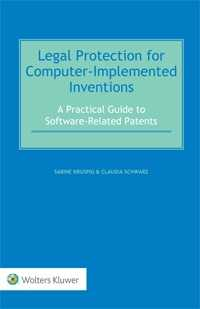 Legal Protection for Computer-Implemented Inventions. A Practical  Guide to Software-Related Patents
