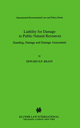 Liability for Damage to Public Natural Resources: Standing, Damage and Damage Assessment