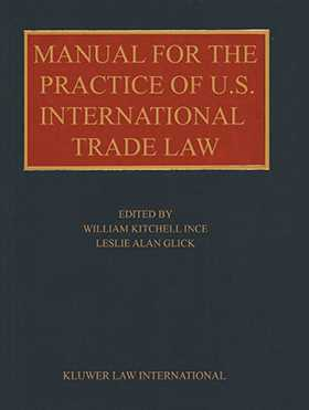Manual for the Practice of U.S. International Trade Law
