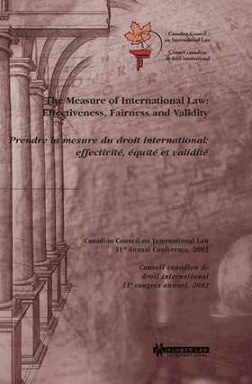 The Measure of International Law; Effectiveness, Fairness and Validity by