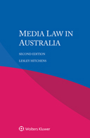 Media Law in Australia, Second edition by HITCHENS
