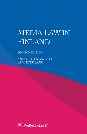 Media Law in Finland, Second edition by KORPISAARI