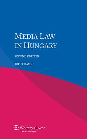 Media Law in Hungary - Second Edition