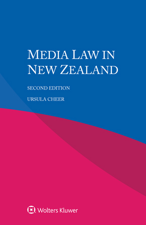 Media Law in New Zealand, Second edition by CHEER