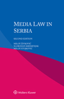 Media Law in Serbia, Second edition by ZIVKOVIC