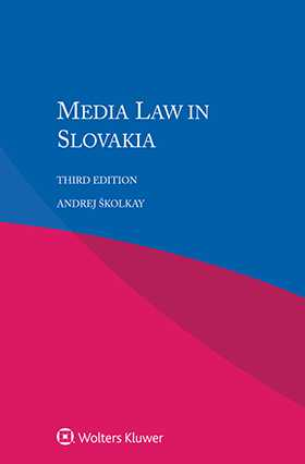 Media Law in Slovakia, Third Edition