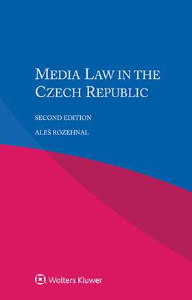 Media Law in the Czech Republic, Second Edition