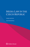 Media Law in the Czech Republic, Third edition by ROZEHNAL
