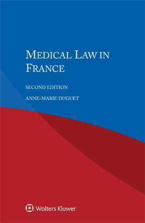 Medical Law in France, Second edition by DUGUET