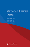 Medical Law in Japan, Third Edition by KAI