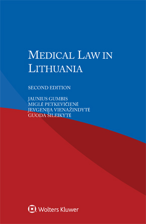 Medical Law in Lithuania, Second edition by GUMBIS